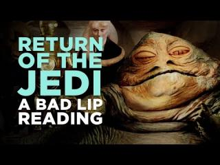 ''RETURN OF THE JEDI: A Bad Lip Reading''