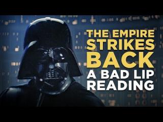 ''THE EMPIRE STRIKES BACK: A Bad Lip Reading''
