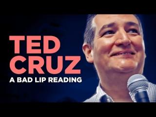 ''TED CRUZ'' — A Bad Lip Reading