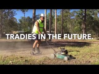 Tradies in the future!!