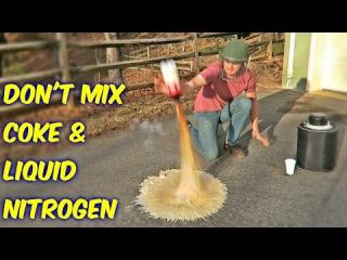 Don''t Mix Coke with Liquid Nitrogen!